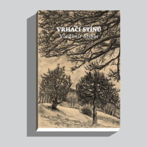 Vladimír Stibor – Vrhačí stínů