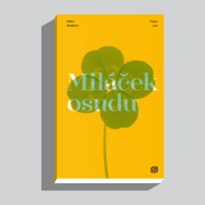 matejcek-milacek_osudu